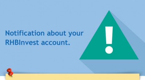 Notification about your RHBInvest account - 6 Months
