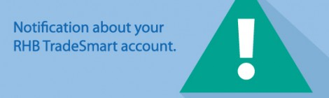 Notification about your RHB TradeSmart account - 4 Months